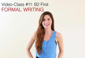 B2 First video class (11) Formal Writing