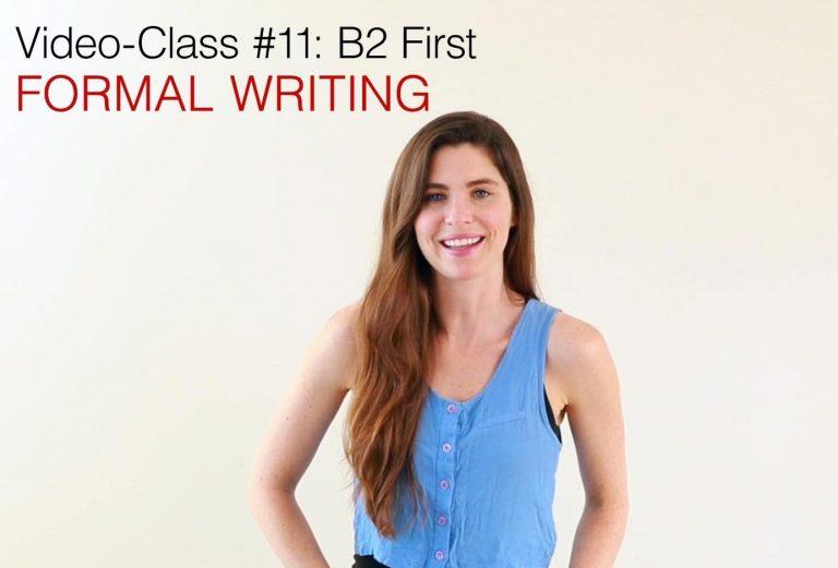 B2 First video class (11) Formal Writing