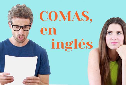 como utilizar las comas en tu writing en inglés