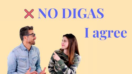 no_digas_I_agree